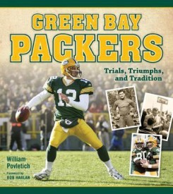 Green Bay Packers: Trials, Triumphs, and Tradition (English) (Paperback)