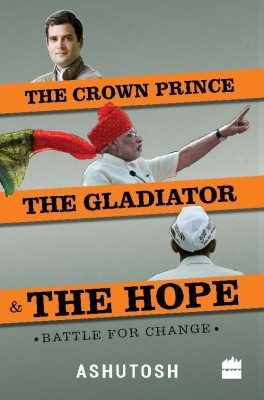 Compare The Crown Prince, The Gladiator & The Hope : Battle for Change (English) at Compare Hatke