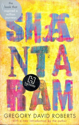 Shantaram (English) price comparison at Flipkart, Amazon, Crossword, Uread, Bookadda, Landmark, Homeshop18