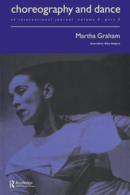 Martha Graham: A Special Issue of the Journal Choreography and Dance (English) price comparison at Flipkart, Amazon, Crossword, Uread, Bookadda, Landmark, Homeshop18