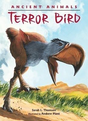 Ancient Animals: Terror Bird price comparison at Flipkart, Amazon, Crossword, Uread, Bookadda, Landmark, Homeshop18