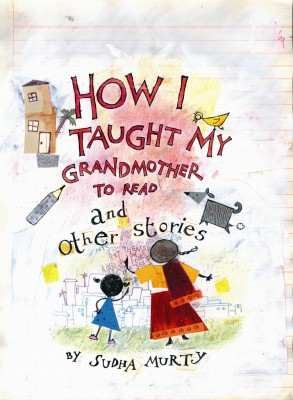 Buy How I Taught My Grandmother To Read And Other Stories 1st Edition: Book
