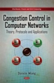 Congestion Control in Computer Networks: Theory, Protocols and Applications (English) (Hardcover)