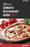 Citibank Zomato Restaurant Guide 2012: Delhi-NCR: Book