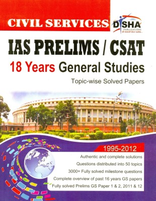 Buy Prelims 18 Years Civil Services (IAS): General Studies Topic Wise Solved Papers (1995-2011) (English): Book