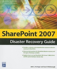 Sharepoint 2007 Disaster Recovery Guide (English) (Paperback)