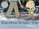 Knuffle Bunny Too (English): Book