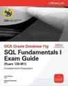 Oca Oracle Db 11G:Sql Funda Exam 1Z0-051 (English) 1st Edition: Book