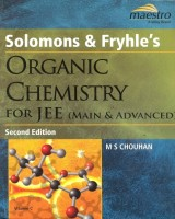 Organic Chemistry For IIT-JEE & Other Engineering Entrances : Main and Advanced 2nd Edition: Book