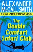 The Double Comfort Safari Club (English): Book