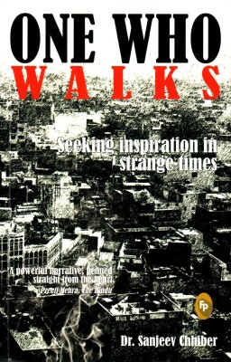 Buy One Who Walks: Seeking inspiration in strange times: Book