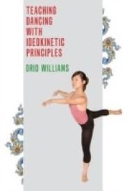 Teaching Dancing with Ideokinetic Principles (English) (Paperback)