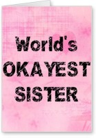 Lolprint World's OKAYEST Sister Rakhi Greeting Card (Multicolor, Pack Of 1)