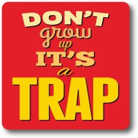 Nourish Don't Grow Up It's A Trap Wood Coaster Multicolor, Pack Of 1