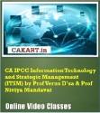 CAKART CA IPCC Information Technology And Strategic Management (ITSM) By Prof. Verus D'sa & Prof. Niviya Mandavat Online Course - Voucher