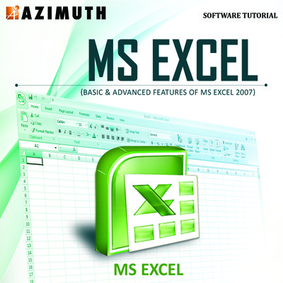 Azimuth Software Tutorial : MS Excel (Basic & Advanced Features of MS Excel  2007) Online Course
