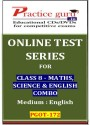 Practice Guru Series For Class 8 - Maths, Science & English Combo Online Test - Voucher