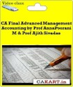 CAKART CA Final Advanced Management Accounting By Prof AnnaPoorani M & Prof Ajith Sivadas - Pen Drive