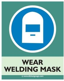 Dishasignage Wear-Welding-Mask Emergency Sign