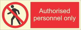 BRANDSHELL Authorised Personnel Only Emergency Sign