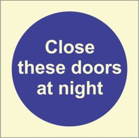 BRANDSHELL Close This Door at Night Emergency Sign
