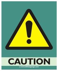 Dishasignage Caution Emergency Sign