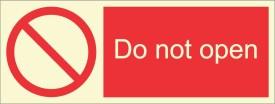 BRANDSHELL Do Not Open Emergency Sign