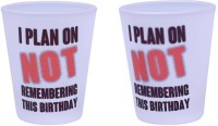The Crazy Me I Plan On Remembering This Birthday Set Of Shot Glasses (50 Ml, Clear, Pack Of 2)