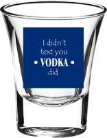 10 Am I Didn't Text You Shot Glass (60 Ml, Blue, Pack Of 2)