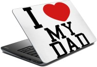 MeSleep I Love Dad LS-91-151 Vinyl Laptop Decal (All Laptop Skin)