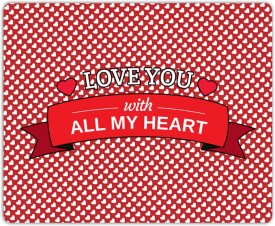 Lovely Collection Love You With All My Heart Mousepad