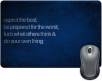 ShopMantra Expect The Best, Be Prepared For The Worst Quote Mousepad (Multicolor)