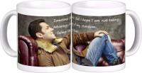 Exoctic Silver Salman Khan Quotes X033 Ceramic Mug (300 Ml)