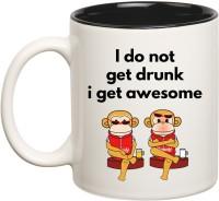 Huppme I Do Not Get Drunk I Get Awesome Inner Black  Ceramic Mug (350 Ml)