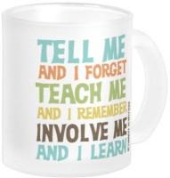 Fantaboy Involve Me Inspirational Quote Ceramic Mug (250 Ml)