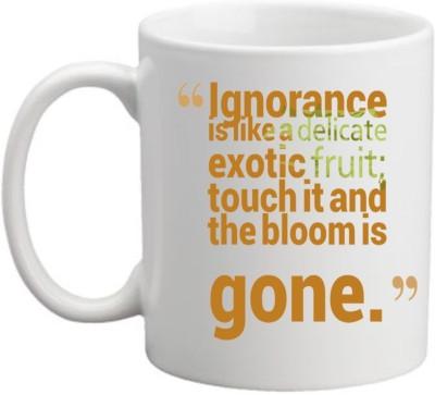 Printocare Ignorance is likea delicate Ceramic Mug