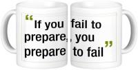 Shopmillions If You Fail To Prepare Quote Ceramic Mug (300 Ml)