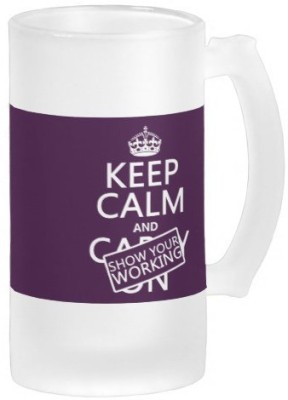 Boxmywish Keep Calm And Show Your Working (any Color) Frosted Beer Glass Mug (500 Ml)
