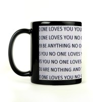 Shoperite No One Loves You Ceramic Mug (300 Ml)