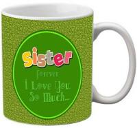 Mesleep Love Sister 90 Ceramic Mug (325 Ml)