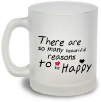 StyBuzz Reasons To Be Happy Frosted Mugs Glass Mug (300 Ml)