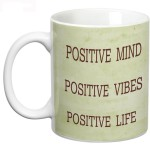 Prithish Plates & Tableware Prithish Positve Mind Vibes Life Ceramic Mug