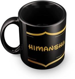 posterchacha Himanshu Name Tea And Coffee  For Gift And Self Use Ceramic Mug