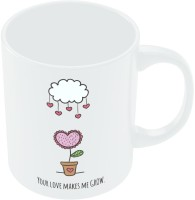 PosterGuy Your Love Makes Me Grow Ceramic Mug (280 Ml)