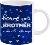 Lolprint Gift For Raksha Bandhan Rakhi Gifts For Brother (Design 63) Ceramic Mug (325 Ml)