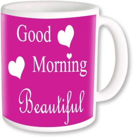 PhotogiftsIndia Good Morning Beautiful 003 Ceramic Mug