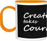 Refeel Gifts Creativity Takes Courage Sd-266 Unbreakable Plastic Mug (325 Ml)