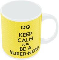 PosterGuy Keep Calm And Be A Super Nerd The Big Bang Theory White Ceramic Mug (300 Ml)