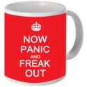 Snoogg Now panic and freak out Porcelain Bone China Coffee hi Mug - White, Pack of 1