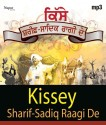 Kissey Sharif Sadiq Raagi De MP3 Box Set: Music
